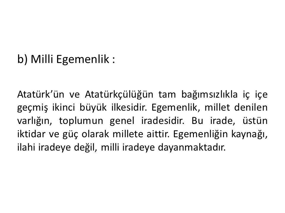 """Atatürk'ün tam bağımsızlık anlayışı, milletin varlığı ve hukuku için bütün kuvveti ile bizzat kendisinin meşgul olmasını öngörür ki, """" Bir millet, var"""