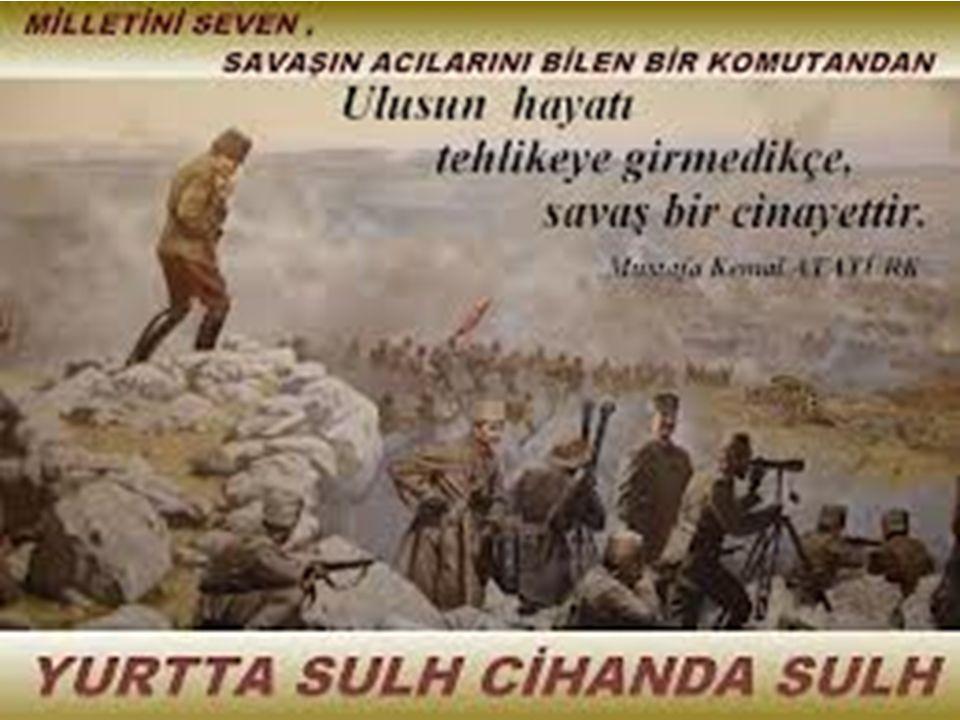 Milli Mücadele döneminden itibaren izlenen dış politikanın temelini teşkil eden yurtta sulh cihanda sulh ilkesi, Türkiye Cumhuriyeti'nin kurulmasından