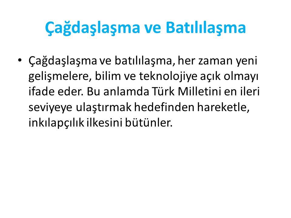 Atatürk, devlet ve milletlerin kalkınmasında akıl ve bilimin önemini çok iyi kavramıştı. Bu noktadan hareketle, Türk Milletinin de bunu göz ardı etmem