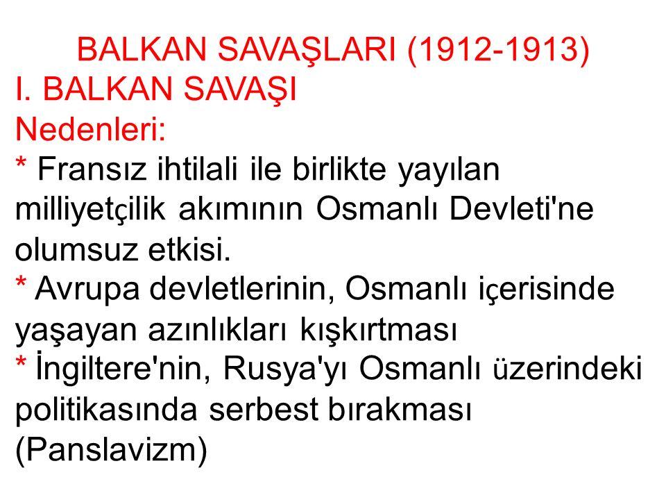 BALKAN SAVAŞLARI (1912-1913) I.