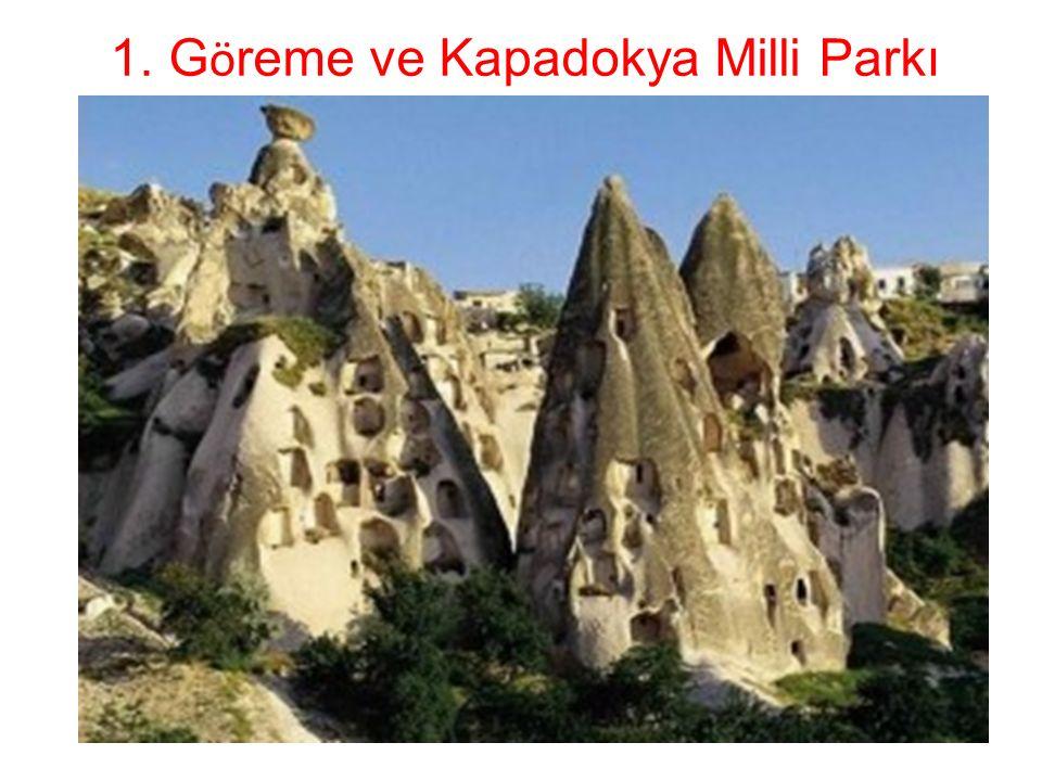 1.G ö reme ve Kapadokya Milli Parkı