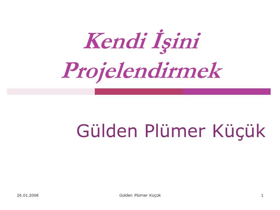Gülden Plümer Küçük 51 6.Yer Seçimi ve İşyeri Özellikleri Girişimciler, işyerini iki farklı boyutta ele alırlar.