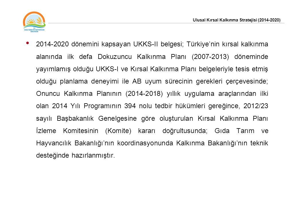 2014-2020 dönemini kapsayan UKKS-II belgesi; Türkiye'nin kırsal kalkınma alanında ilk defa Dokuzuncu Kalkınma Planı (2007-2013) döneminde yayımlamış olduğu UKKS-I ve Kırsal Kalkınma Planı belgeleriyle tesis etmiş olduğu planlama deneyimi ile AB uyum sürecinin gerekleri çerçevesinde; Onuncu Kalkınma Planının (2014-2018) yıllık uygulama araçlarından ilki olan 2014 Yılı Programının 394 nolu tedbir hükümleri gereğince, 2012/23 sayılı Başbakanlık Genelgesine göre oluşturulan Kırsal Kalkınma Planı İzleme Komitesinin (Komite) kararı doğrultusunda; Gıda Tarım ve Hayvancılık Bakanlığı'nın koordinasyonunda Kalkınma Bakanlığı'nın teknik desteğinde hazırlanmıştır.