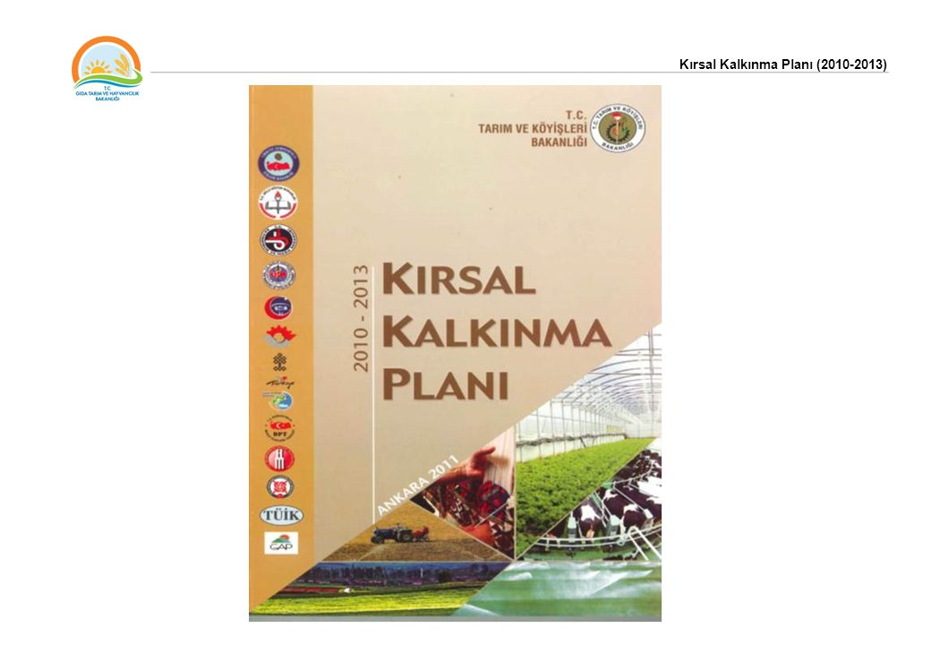 Kırsal Kalkınma Planı, 'Ulusal Kırsal Kalkınma Stratejisi (2007-2013) gereğince ve Dokuzuncu Kalkınma Planı'nın 674 nolu maddesi doğrultusunda hazırlanmıştır.