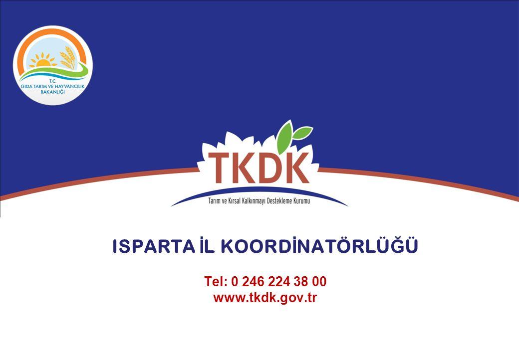 ISPARTA İ L KOORD İ NATÖRLÜ Ğ Ü Tel: 0 246 224 38 00 www.tkdk.gov.tr