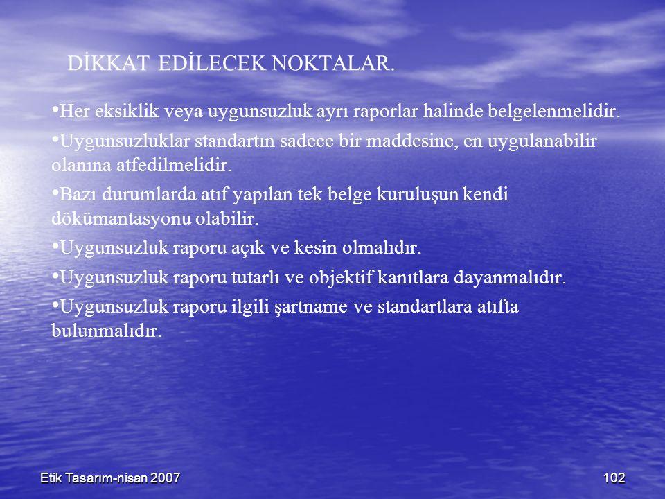 Etik Tasarım-nisan 2007102 DİKKAT EDİLECEK NOKTALAR.