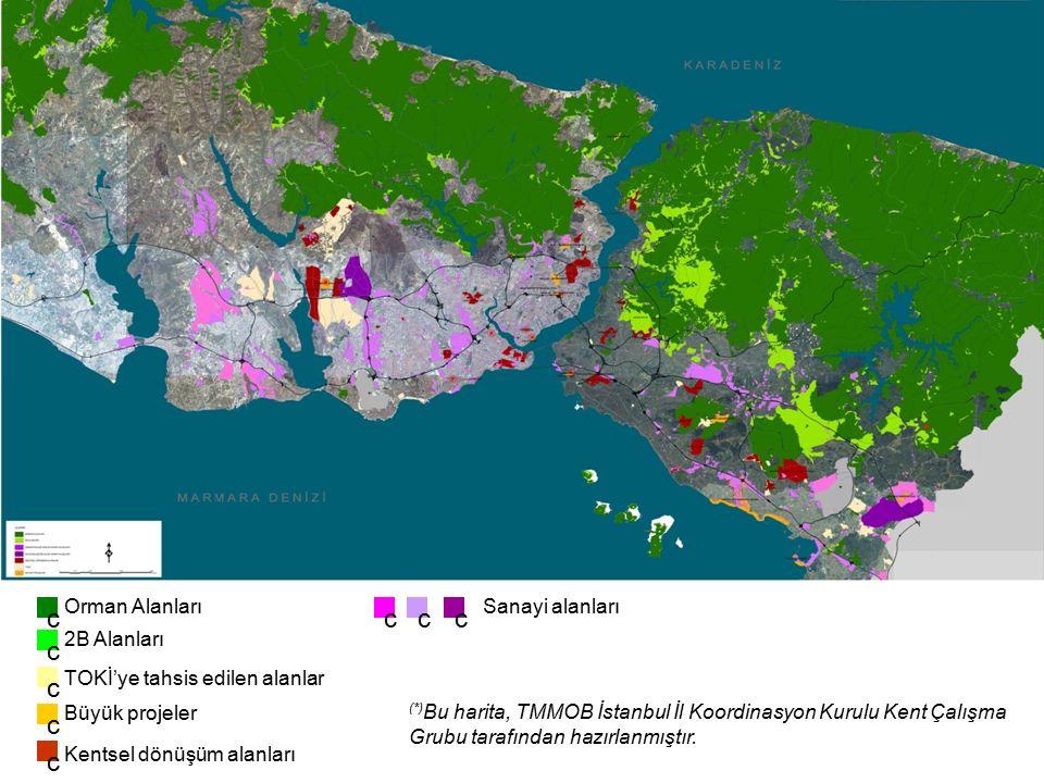c c c c c c cc Orman Alanları 2B Alanları TOKİ'ye tahsis edilen alanlar Kentsel dönüşüm alanları Büyük projeler Sanayi alanları (*) Bu harita, TMMOB İstanbul İl Koordinasyon Kurulu Kent Çalışma Grubu tarafından hazırlanmıştır.