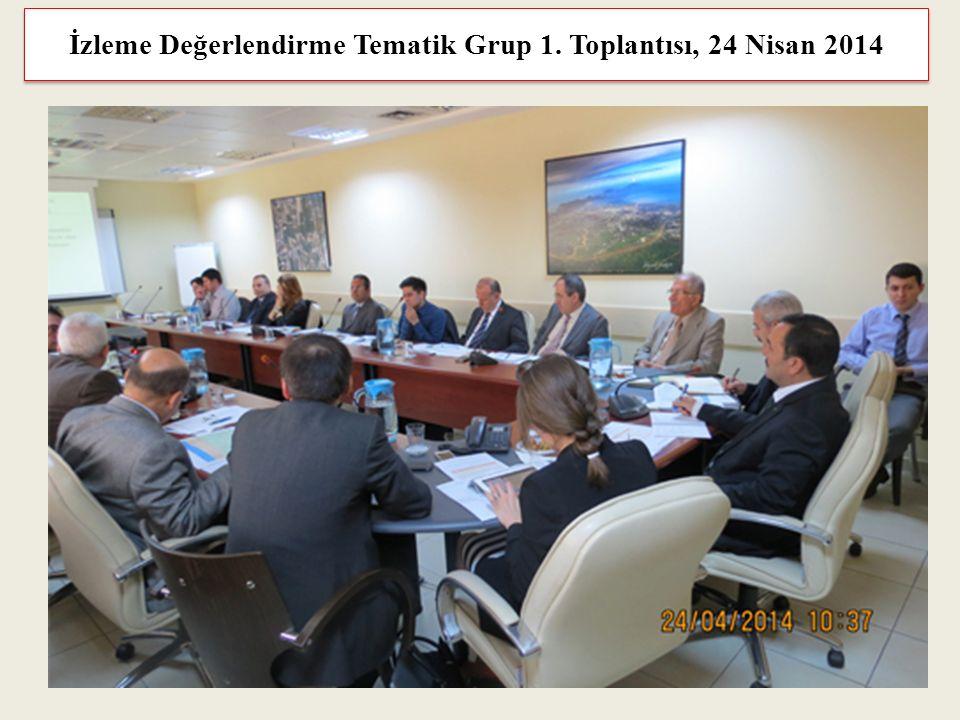 İzleme Değerlendirme Tematik Grup 1. Toplantısı, 24 Nisan 2014