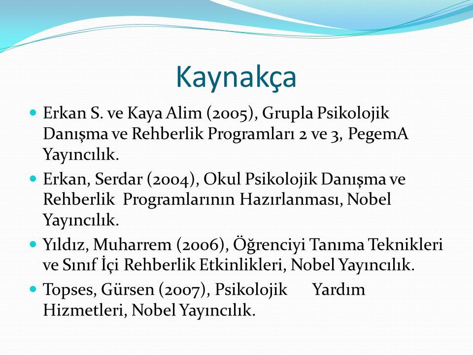 Kaynakça Erkan S.
