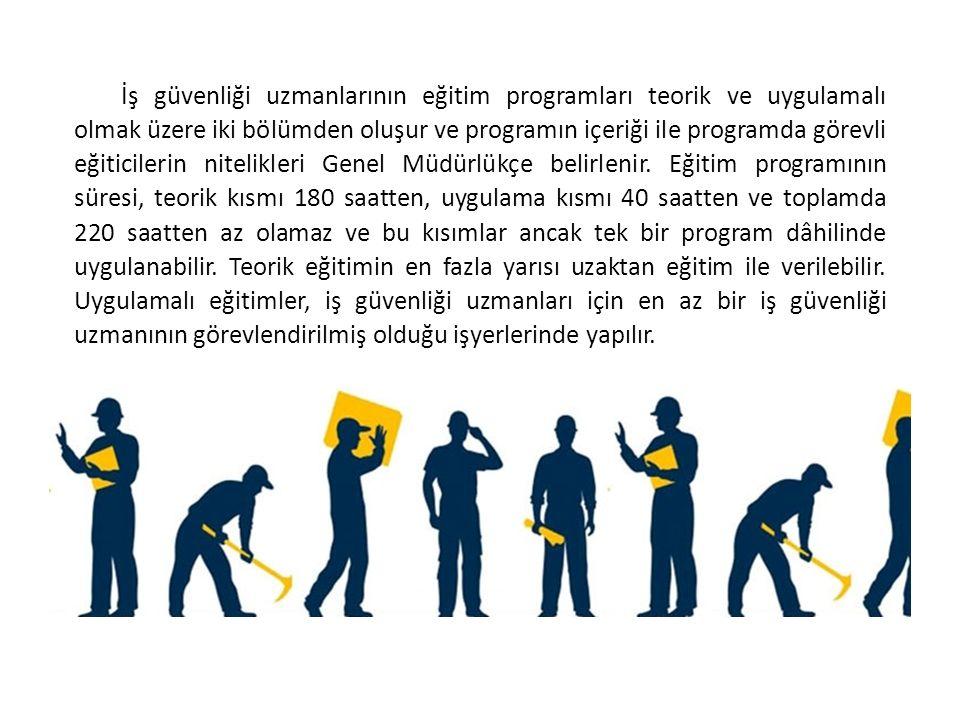 İş güvenliği uzmanlarının eğitim programları teorik ve uygulamalı olmak üzere iki bölümden oluşur ve programın içeriği ile programda görevli eğiticile