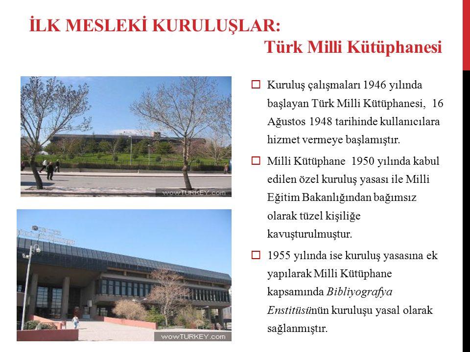  Kuruluş çalışmaları 1946 yılında başlayan Türk Milli Kütüphanesi, 16 Ağustos 1948 tarihinde kullanıcılara hizmet vermeye başlamıştır.