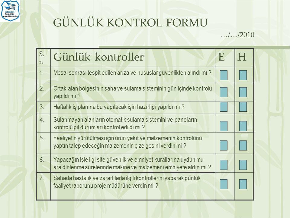 GÜNLÜK KONTROL FORMU S.
