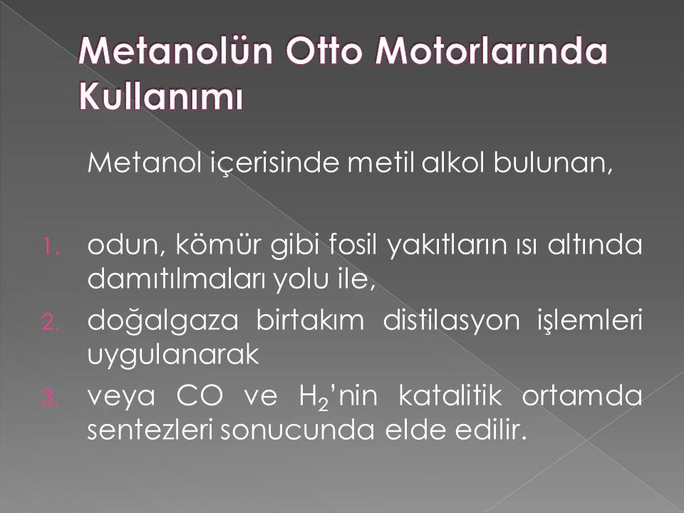 Metanol içerisinde metil alkol bulunan, 1.