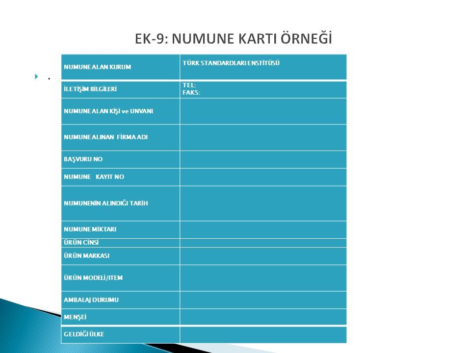 EK-9: NUMUNE KARTI ÖRNEĞİ ..