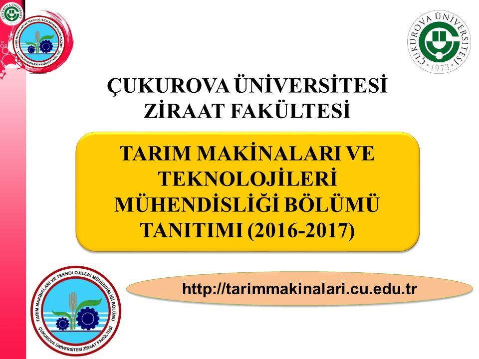 Çukurova Üniversitesi/Bölümümüz Kampüsün en merkezi yerindeyiz Bölüm eğitim binamız ve uygulama atölyemiz