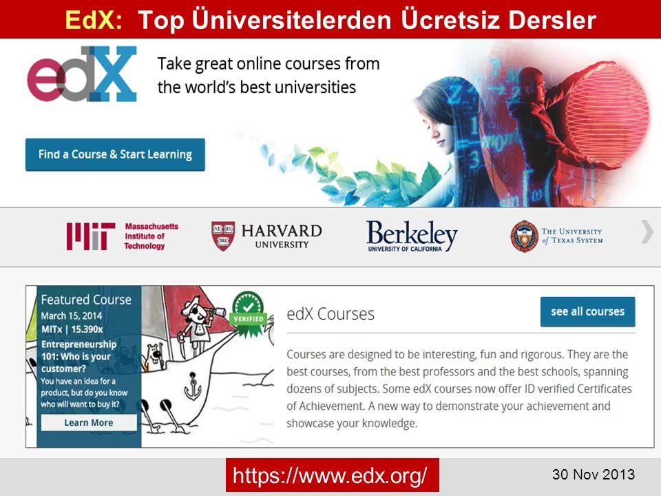 EdX: Top Üniversitelerden Ücretsiz Dersler https://www.edx.org/ 30 Nov 2013