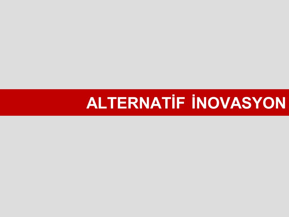 ALTERNATİF İNOVASYON
