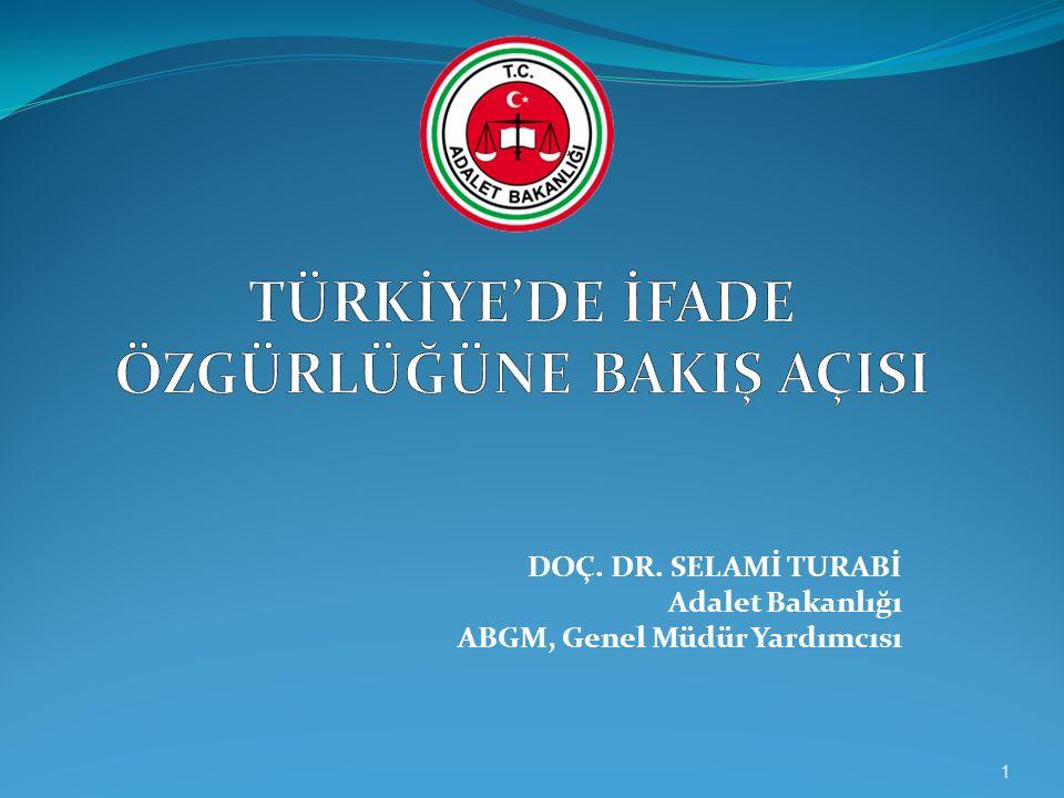 DOÇ. DR. SELAMİ TURABİ Adalet Bakanlığı ABGM, Genel Müdür Yardımcısı 1