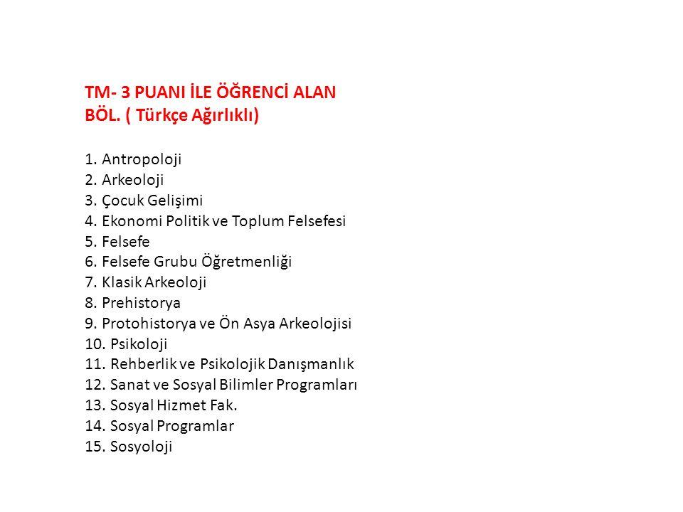 TM- 3 PUANI İLE ÖĞRENCİ ALAN BÖL.( Türkçe Ağırlıklı) 1.