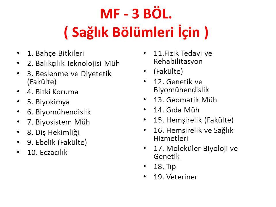 MF - 3 BÖL.( Sağlık Bölümleri İçin ) 1. Bahçe Bitkileri 2.