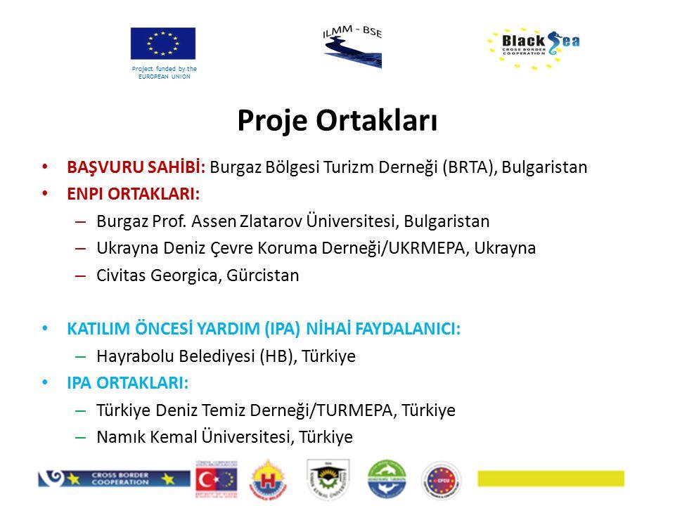 BAŞVURU SAHİBİ: Burgaz Bölgesi Turizm Derneği (BRTA), Bulgaristan ENPI ORTAKLARI: – Burgaz Prof. Assen Zlatarov Üniversitesi, Bulgaristan – Ukrayna De