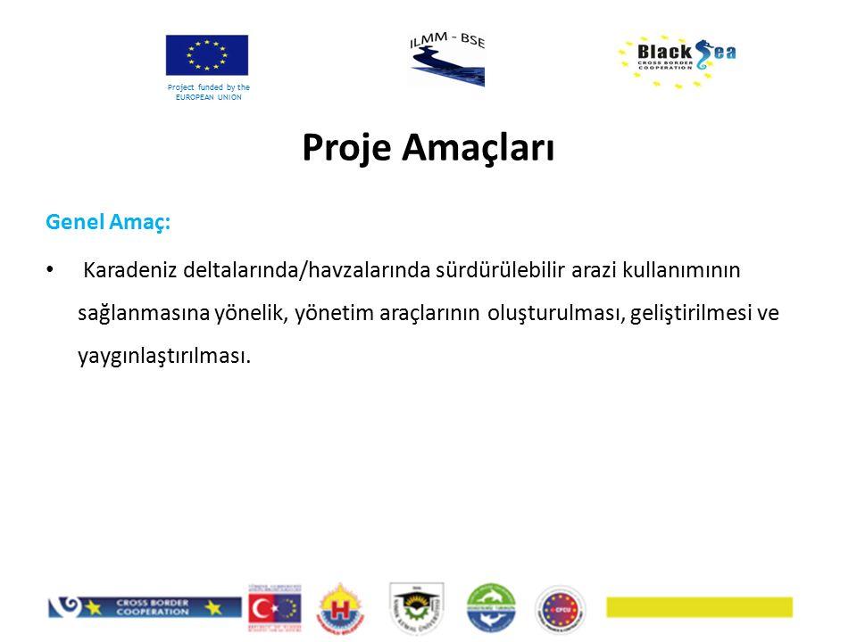 Genel Amaç: Karadeniz deltalarında/havzalarında sürdürülebilir arazi kullanımının sağlanmasına yönelik, yönetim araçlarının oluşturulması, geliştirilm