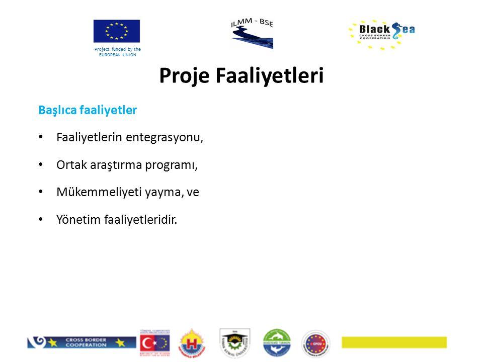Başlıca faaliyetler Faaliyetlerin entegrasyonu, Ortak araştırma programı, Mükemmeliyeti yayma, ve Yönetim faaliyetleridir. Proje Faaliyetleri Project