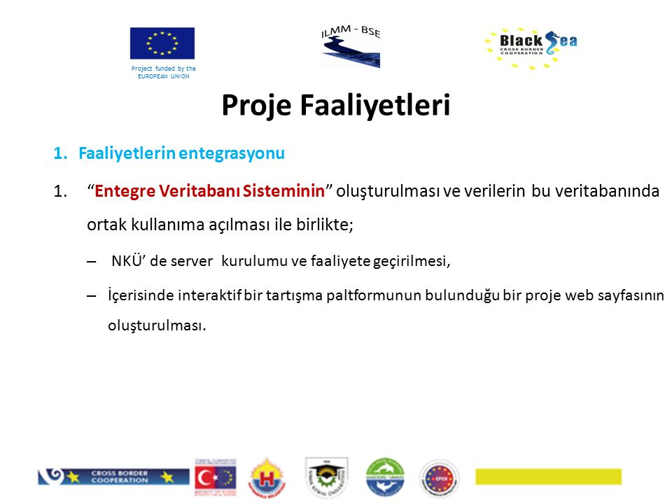 Proje Süresi Project funded by the EUROPEAN UNION Gerçekleştirilen küçük değişiklik sayısı: 8 Gerçekleştirilen zeyilname sayısı: 2 Bunların sonucunda; Proje süresi 24 aydan takribi 30 aya uzadı, Ortakların proje bütçesi ve içerisindeki ortak payları aşağıdaki gibi gerçekleşti: Gerçekleşen harcama: €548.926,70 Hayrabolu Belediyesi: €375.865,88 Namık Kemal Üniversitesi: €113.941,55 TURMEPA: €59.119,27