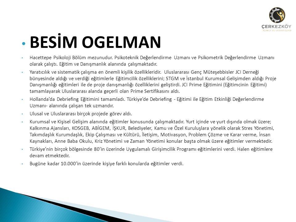 BESİM OGELMAN Hacettepe Psikoloji Bölüm mezunudur.