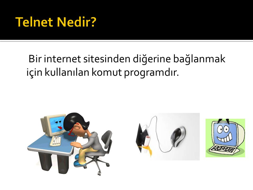 Bir internet sitesinden diğerine bağlanmak için kullanılan komut programdır.