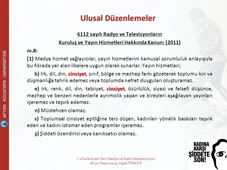 8 6112 sayılı Radyo ve Televizyonların Kuruluş ve Yayın Hizmetleri Hakkında Kanun: (2011) m.8: (1) Medya hizmet sağlayıcılar, yayın hizmetlerini kamusal sorumluluk anlayışıyla bu fıkrada yer alan ilkelere uygun olarak sunarlar.