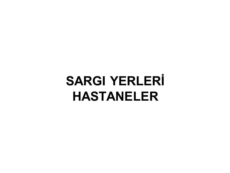 SARGI YERLERİ HASTANELER