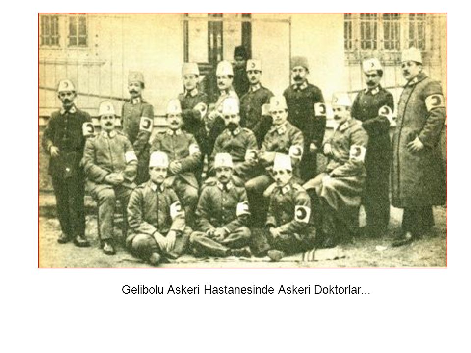 Gelibolu Askeri Hastanesinde Askeri Doktorlar...