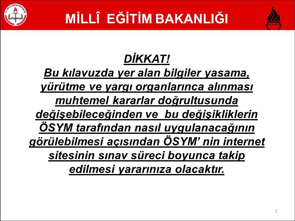 MİLLÎ EĞİTİM BAKANLIĞI 2 DİKKAT.