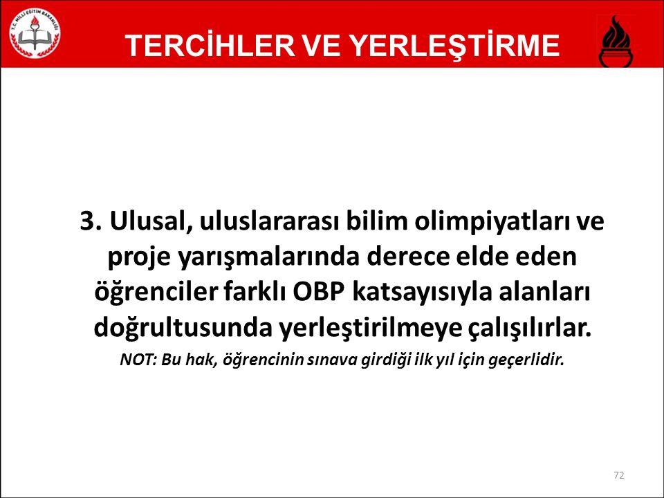 TERCİHLER VE YERLEŞTİRME 3.