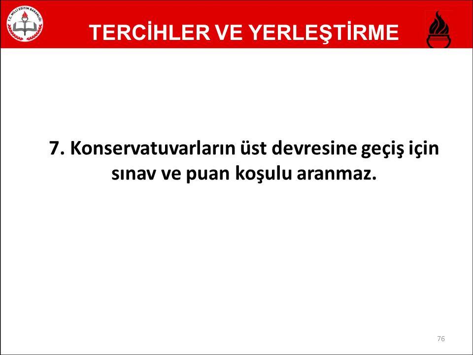TERCİHLER VE YERLEŞTİRME 7.