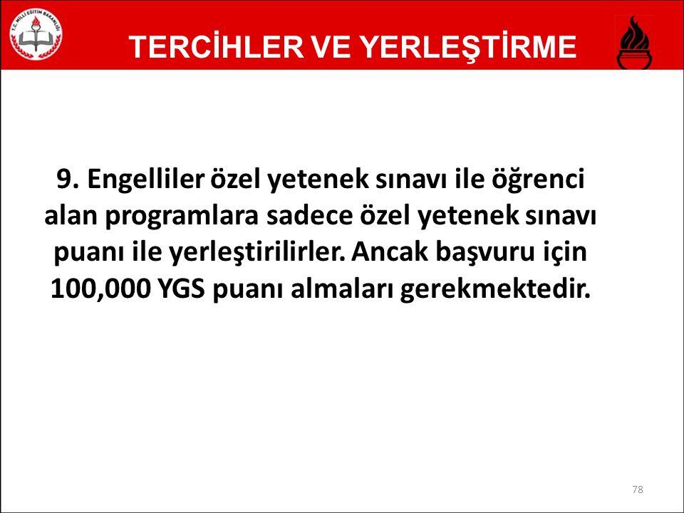 TERCİHLER VE YERLEŞTİRME 9.