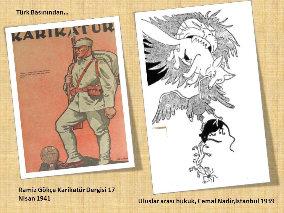 Türk Basınından… Ramiz Gökçe Karikatür Dergisi 17 Nisan 1941 Uluslar arası hukuk, Cemal Nadir,İstanbul 1939