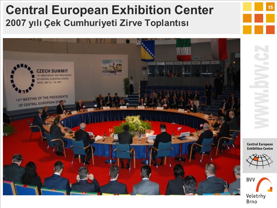 15 Central European Exhibition Center 2007 yılı Çek Cumhuriyeti Zirve Toplantısı