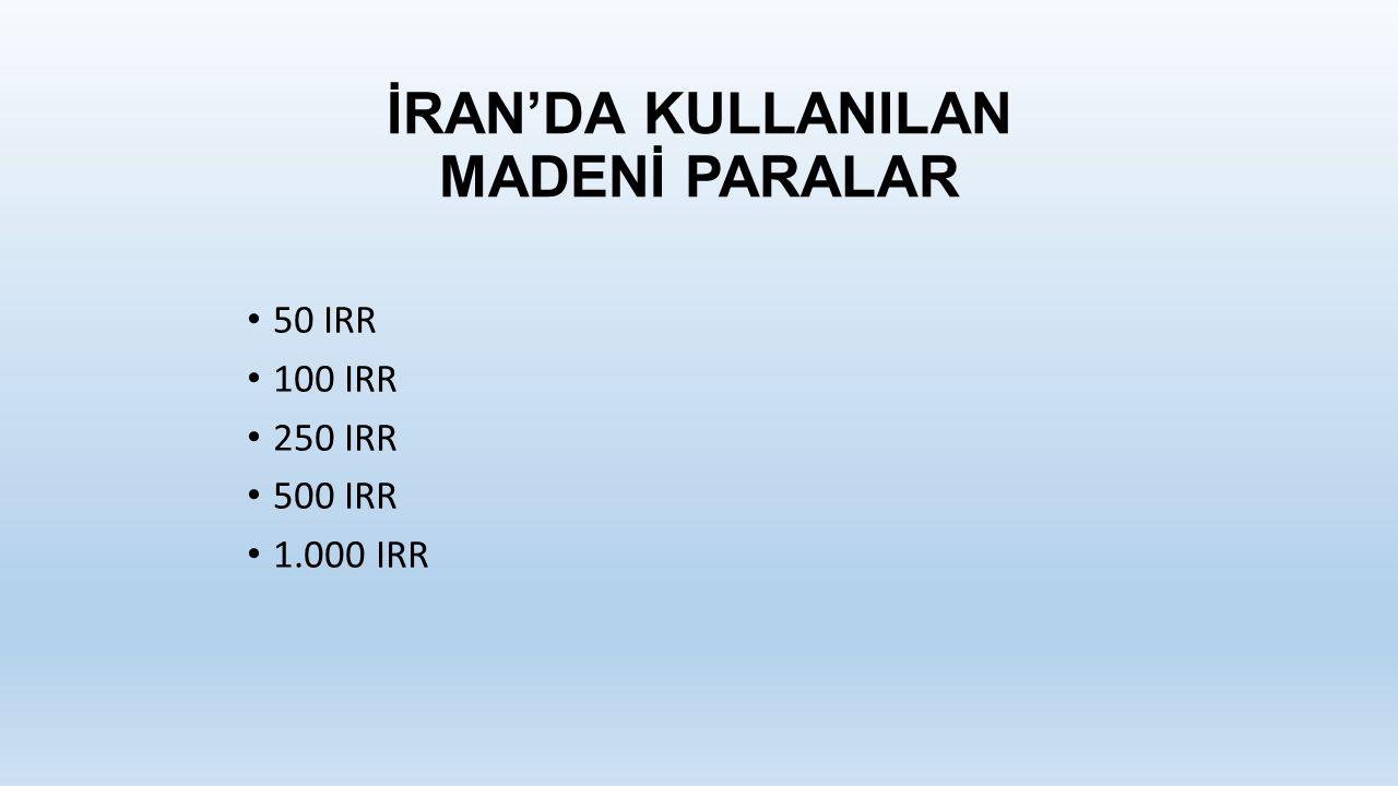 İRAN'DA KULLANILAN MADENİ PARALAR 50 IRR 100 IRR 250 IRR 500 IRR 1.000 IRR