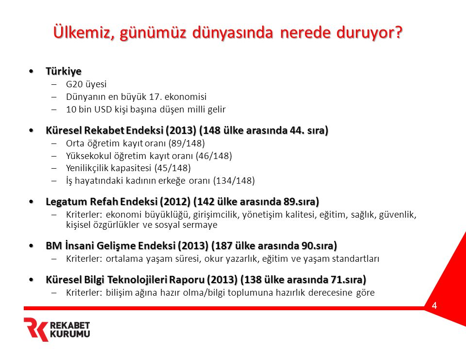 4 Ülkemiz, günümüz dünyasında nerede duruyor? TürkiyeTürkiye –G20 üyesi –Dünyanın en büyük 17. ekonomisi –10 bin USD kişi başına düşen milli gelir Kür
