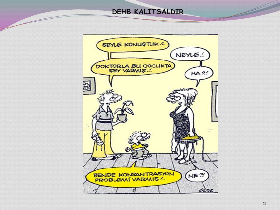 11 DEHB KALITSALDIR