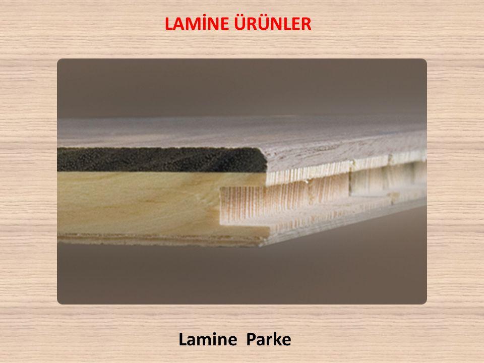 LAMİNE ÜRÜNLER Lamine Parke