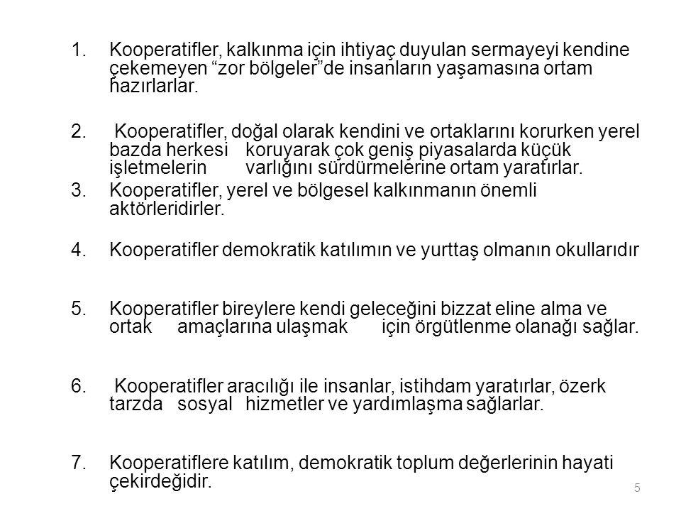 Dünya'da ve Türkiye'de kooperatifçiliğin uygulama bulduğu alanların başında tarım sektörü gelmektedir.
