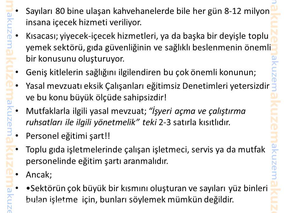 Kahvaltı Yiyecek içecek Servisi 72 milyonluk Türkiye'de her gün nüfusun yaklaşık yarısı evlerinin dışında yemek yiyor. 16 milyon öğrenci 7 milyon özel