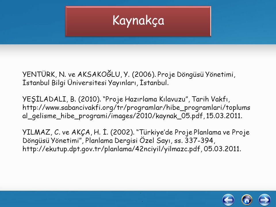 YENTÜRK, N. ve AKSAKOĞLU, Y. (2006).
