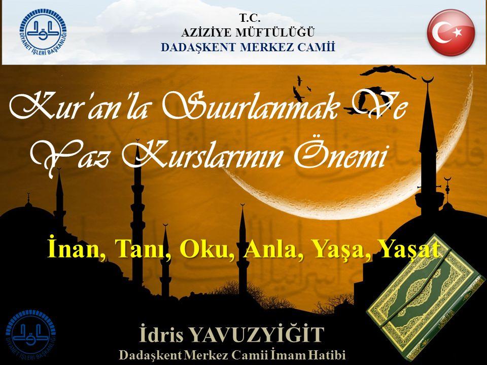 Kur'an'la Suurlanmak Ve Yaz Kurslarının Önemi T.C.