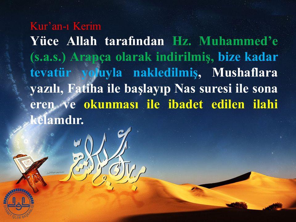 Kur'an-ı Kerim Yüce Allah tarafından Hz.