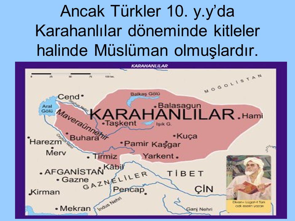 İç Asya Müslüman Türkleri ve Karahanlı'larda Eğitimin Temel Özellikleri 1)Bu toplumların Müslüman olmaları ve yerleşik hayata geçmeleri onların eğitimini olumlu yönde etkileyen iki temel etken olmuştur.