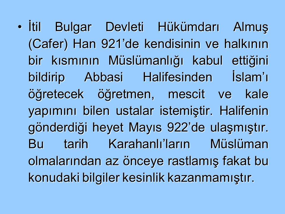 SELÇUKLULARA İLİŞKİN BAZI ÖNEMLİ BİLGİLER Selçuklular, hükümdarları Selçuk Bey zamanında 1000 yıllarında Müslüman olmuşlardır.